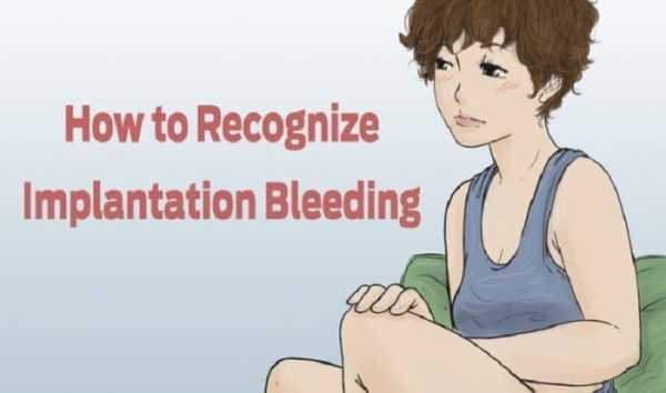 how to recognize implantation bleeding